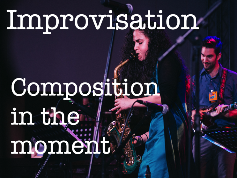 Improvisation Composition in the moment