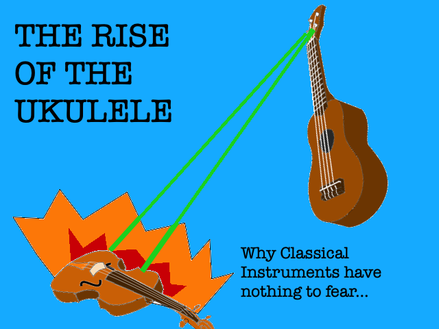 Rise of the Ukuleles
